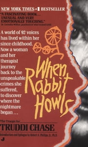 When Rabbit Howls ebook by Truddi Chase