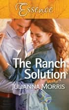 The Ranch Solution ebook by