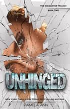 Unhinged [The Encounter Trilogy] ebook by Pamela Ann