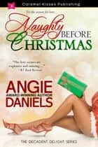 Naughty Before Christmas ebook by Angie Daniels