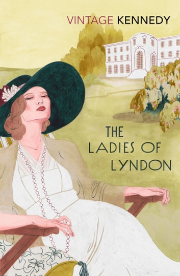 Ladies of Lyndon ebook by Margaret Kennedy