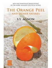 The Orange Peel and Other Satires ebook by S.Y. Agnon