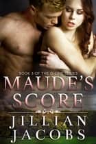 Maude's Score ebook by Jillian Jacobs