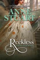 Reckless ebook by Anne Stuart