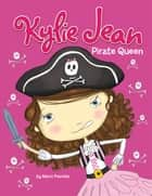 Kylie Jean Pirate Queen ebook by Marci Peschke, Tuesday Mourning