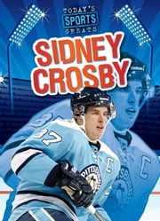Sidney Crosby ebook by Roza, Greg