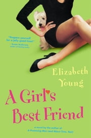 A Girl's Best Friend ebook by Elizabeth Young