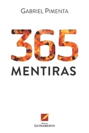 365 mentiras ebook by Gabriel Pimenta