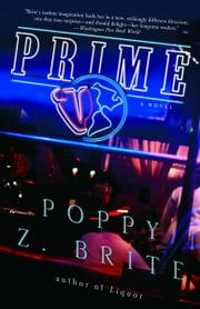Prime - A Novel ebook by Poppy Z. Brite