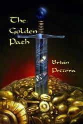 The Golden Path ebook by Brian Pettera
