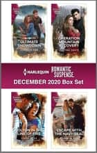 Harlequin Romantic Suspense December 2020 ebook by Addison Fox, Cindy Dees, Justine Davis,...