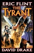 The Tyrant ebook by