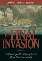 The Final Invasion ebook by David Colonel Fitz-Enz