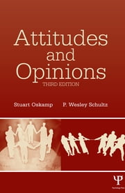 Attitudes and Opinions ebook by Stuart Oskamp,P. Wesley Schultz