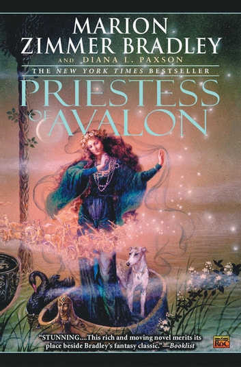 Priestess of Avalon ebook by Marion Zimmer Bradley,Diana L. Paxson