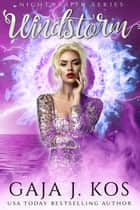 Windstorm - Nightwraith, #1 ebook by Gaja J. Kos