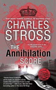 The Annihilation Score ebook by Charles Stross