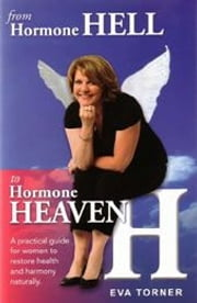 From Hormone Hell to Hormone Heaven ebook by Eva Torner