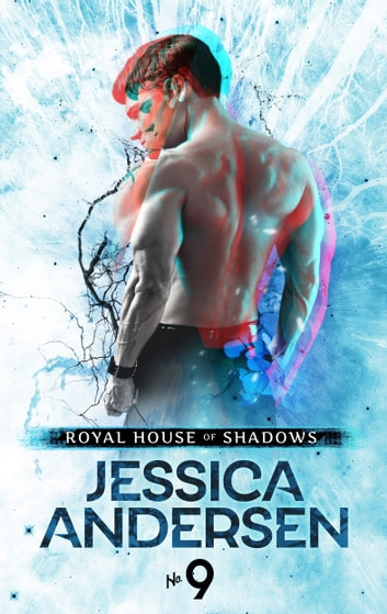 Royal House of Shadows: Part 9 of 12 ebook by Jessica Andersen