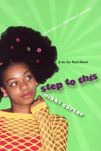 Step To This: A So For Real Novel ebook by Nikki Carter