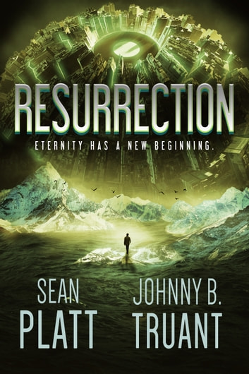 Resurrection ebook by Sean Platt,Johnny B. Truant