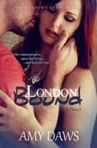 London Bound ebook by Amy Daws
