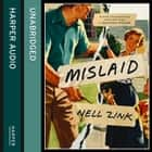 Mislaid audiobook by Nell Zink