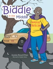 Biddle in the Middle ebook by Jasmine Russell-Peter