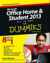 Microsoft Office Home and Student Edition 2013 All-in-One For Dummies ebook by Peter Weverka