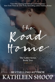 The Road Home ebook by Kathleen Shoop