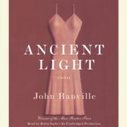 Ancient Light audiobook by John Banville