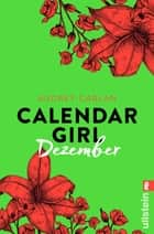 Calendar Girl Dezember eBook by Audrey Carlan, Friederike Ails