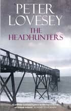 The Headhunters ebook by