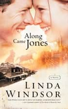 Along Came Jones ebook by Linda Windsor
