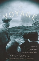 The Voyage - A Novel ebook by Philip Caputo