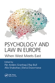 Psychology and Law in Europe - When West Meets East ebook by