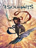 Trois Souhaits #1 - L'Assassin et La Lampe ebook by Mathieu Gabella, Paolo Martinello