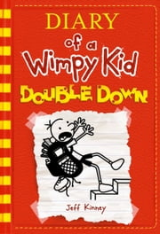 Double Down (Diary of a Wimpy Kid #11) ebook by Kobo.Web.Store.Products.Fields.ContributorFieldViewModel