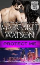 Protect Me ebook by