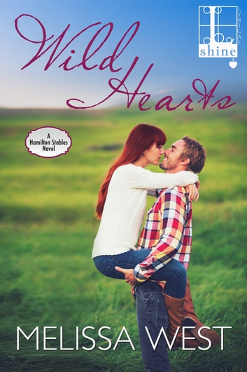 Wild Hearts ebook by Melissa West
