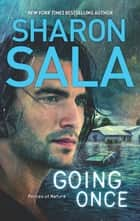 Going Once (Forces of Nature, Book 1) ebook by Sharon Sala