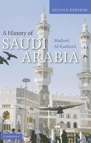 A History of Saudi Arabia ebook by Al-Rasheed, Madawi