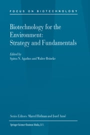 Biotechnology for the Environment: Strategy and Fundamentals ebook by Spiros Agathos,Walter Reineke