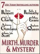 Mirth, Murder & Mystery ebook by Jenna Bennett,Sally Berneathy,L. j. Charles