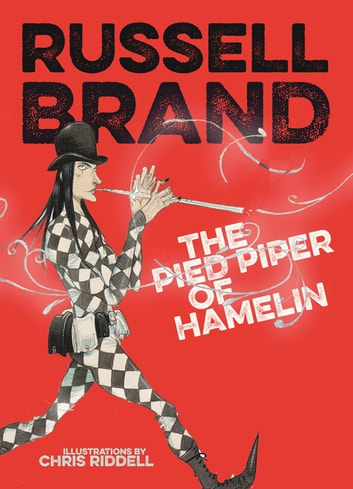 The Pied Piper of Hamelin ebook by Russell Brand
