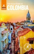 The Rough Guide to Colombia 電子書 by Daniel Jacobs, Rough Guides, Stephen Keeling