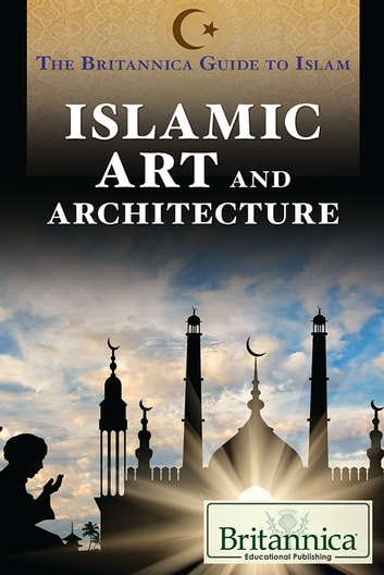 Islamic art and architecture ebook by peter osier 9781680486148 islamic art and architecture ebook by peter osier fandeluxe Choice Image