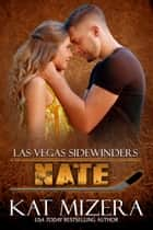 Las Vegas Sidewinders: Nate ebook by