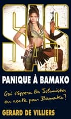 SAS 195 Panique à Bamako ebook by Gérard Villiers de