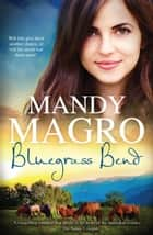 Bluegrass Bend ebook by Mandy Magro